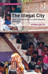 The Illegal City