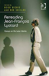 Rereading Lyotard