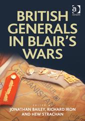 British Generals in Blairs Wars