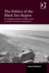 The Politics of the Black Sea Region