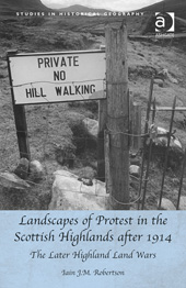 Lanscapes of Protest in the Scottish Highlands