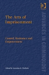 Cheliotis-The Arts of Imprisonment:De-Giorgio Re-think Political