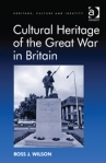 Cultural Heritage of the Great War in Britain