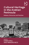 Cultural Heritage in the Arabian Peninsula
