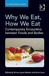 Why we eat How we eat