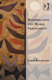 Resurrection and the Moral Imagination