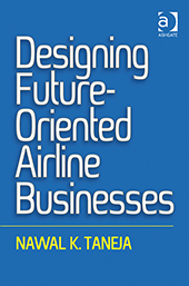 Designing future oriented airline businesses
