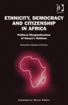 Ethnicity democracy and citizenship in africa