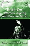 Rock On Women ageing and pop music