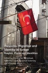 museums migration and identity in europe