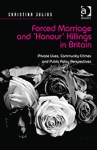 Forced marriage and honour killings in Britain
